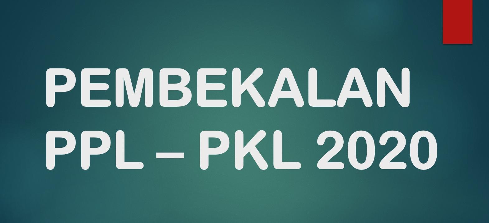 Pembekalan PPL dan PKL INSUD 2020